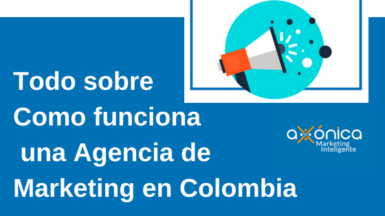 agencia de marketing en colombia