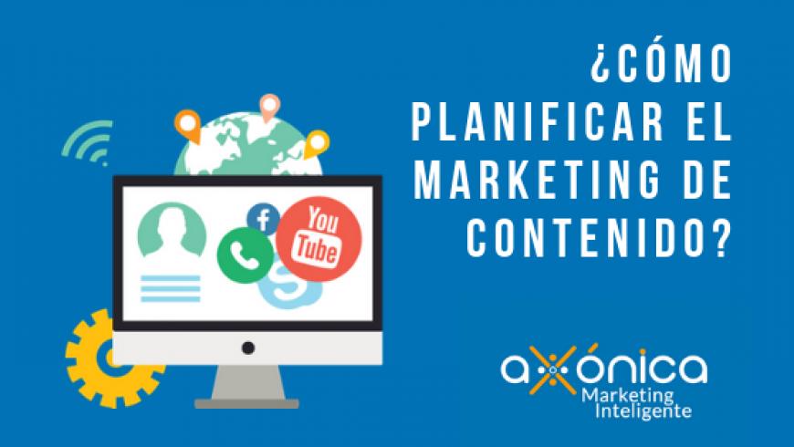 ¿Cómo planificar el marketing de contenido?