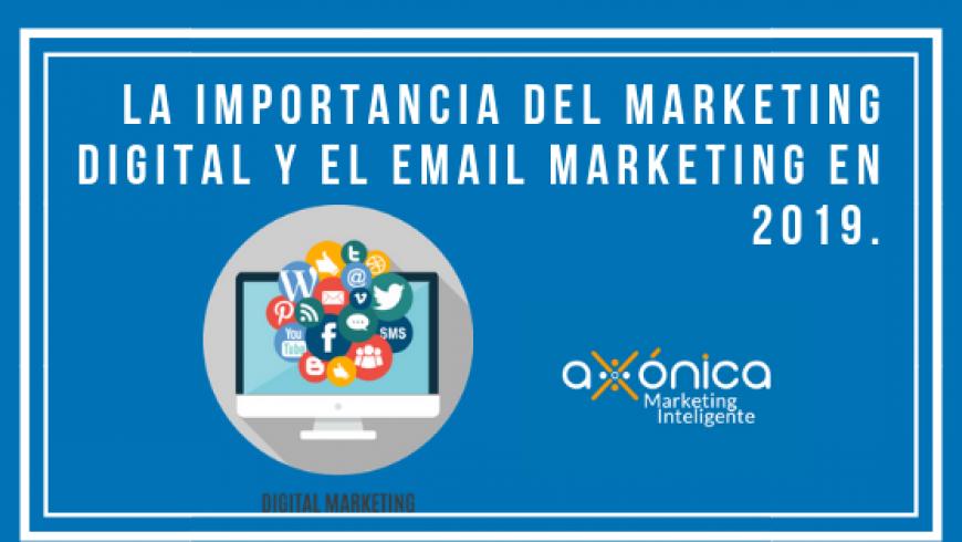 La importancia del marketing digital y el email marketing en 2019.