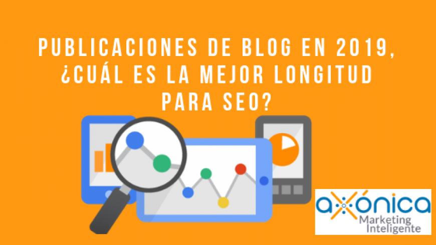 Publicaciones de blog en 2019, ¿cuál es la mejor longitud para SEO?