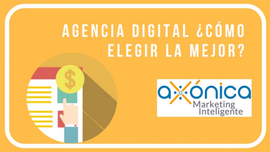 Agencia digital ¿cómo elegir la mejor?
