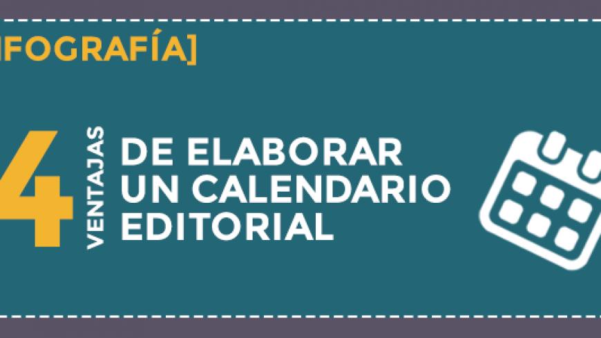 4 ventajas de elaborar un calendario editorial