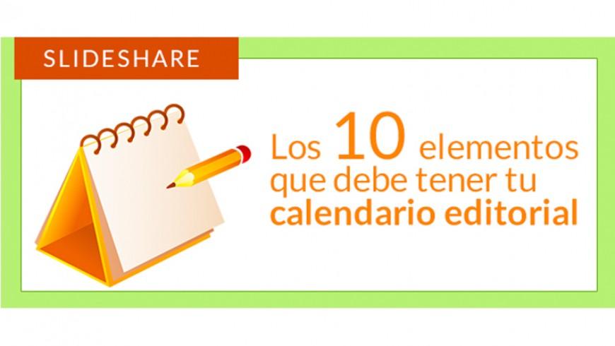 Los 10 elementos que debe tener tu calendario editorial